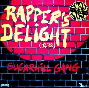 SUGARHILL GANG – RAPPER'S DELIGHT